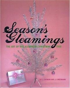 Season-039-s-Gleamings-The-Art-of-the-Aluminum-Christmas-Tree