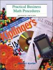 Practical Business Math Procedures by Jeffrey Slater (2003, Hardcover)