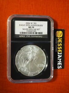 2006 W BURNISHED SILVER EAGLE NGC MS70 FROM THE 20TH ANNIVERSARY SET BLACK CORE