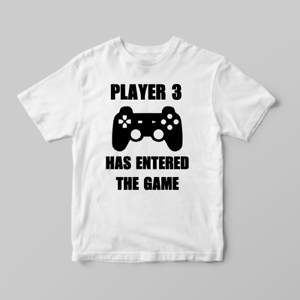 Funny Children/'s Kids T Shirts T-Shirt Top Player 3 Has Just Entered The Game