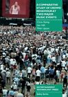 A Comparative Study of Crowd Behaviour at Two Major Music Events by Mick Upton, Iain Hill, Chris Kemp (Paperback, 2004)