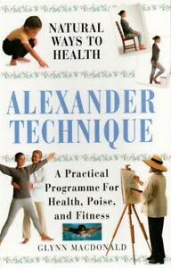 Alexander-Technique-A-Practical-Programme-Health-Poise-Fitness-G-Macdonald-Book
