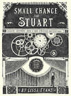Small Change for Stuart by Lissa Evans (Hardback, 2011)