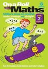 On a Roll with Maths: Activities to Develop and Consolidate Number Knowledge and Strategies - Stages 2-3: Book 2 by Suzi De Gouveia, Jude Callaghan, Jackie Andrews (Paperback, 2013)