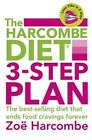 The Harcombe Diet 3-step Plan: Lose 7lbs in 5 Days and End Food Cravings Forever by Zoe Harcombe (Paperback, 2014)