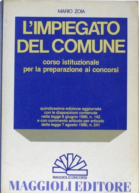 L'impiegato del comune - Zoia - maggioli concorsi - 1993