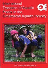 International Transport of Aquatic Plants in the Ornamental Aquatic Industry.