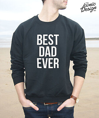 Best Dad Ever Dad Father Daddy Gift Youth /& Mens Sweatshirt