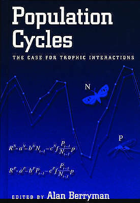 Population Cycles: The Case for Trophic Interactions by Oxford University...