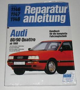 Reparaturanleitung-Audi-80-Quattro-90-Quattro-B3-Typ-89-ab-Baujahr-1989