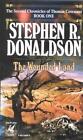 Wounded Land von Stephen R. Donaldson (1987, Taschenbuch)