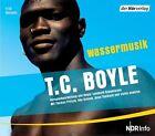 Wassermusik. 4 CDs von T. C. Boyle (2009)