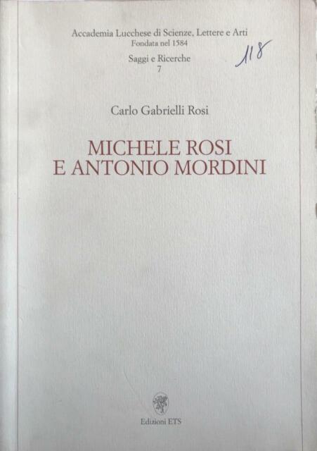 Michele Rosi e Antonio Mordini