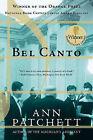 Bel Canto by Ann Patchett (Paperback / softback, 2002)