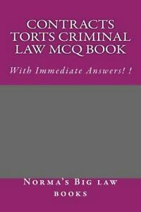 Contracts Torts Criminal Law MCQ Book by Norma's Big law books and Ivy  Black letter law books (2015, Paperback)