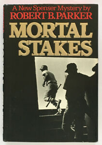 Robert B. Parker: Mortal Stakes SIGNED FIRST EDITION