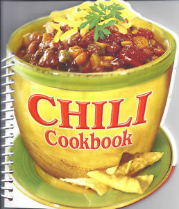 bb069f5ff Image is loading Chili-Cookbook-NEW-Recipes-VEGETARIAN-Poultry-BEEF-Pork-