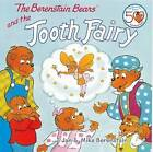 The Berenstain Bears and the Tooth Fairy by Jan Berenstain, Mike Berenstain (Hardback, 2012)