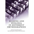 Reading and Dyslexia in Different Orthographies by Taylor & Francis Ltd (Paperback, 2012)