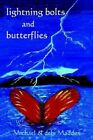 Lightning Bolts & Butterflies 9780759678453 by Michael Maddox Paperback