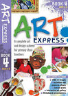 Art Express: Bk. 4 by Jo York, Julia Stanton (Mixed media product, 2009)