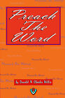 Preach the Word by Charles Willis, Donald Willis (Paperback, 2006)