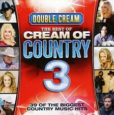 Double Cream-The Bes - Vol. 3-Double Cream-The Best of Cream of Country [New CD]