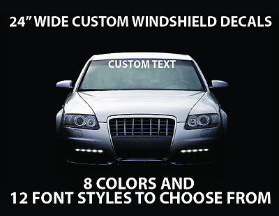 Windshield Sticker Decal Custom Text  for Cars Trucks or Boats