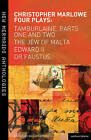Christopher Marlowe: Four Plays: Tamburlaine, Parts One and Two, the Jew of Malta, Edward II and Dr Faustus by Christopher Marlowe (Paperback, 2011)
