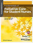 Fundamentals of Palliative Care for Student Nurses by Megan Rosser, Helen Walsh (Paperback, 2014)