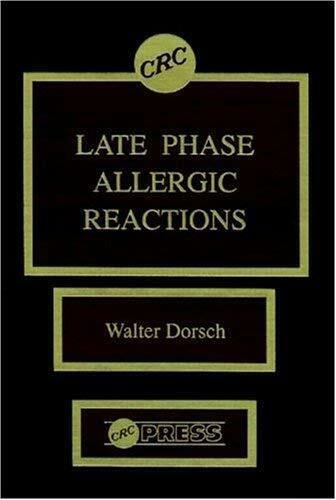 Late Phase Allergic Reactions by Dorsch, Walter