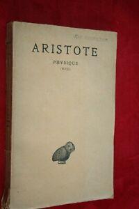 ARISTOTE PHYSIQUE ( V- VIII )   EDITIONS LES BELLES LETTRES 1931