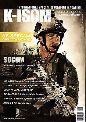 K-ISOM 6//2016 Special Operations Magazin Kommando Spezialkräfte Marine SOCOM NEU
