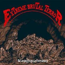 """Extreme Brutal Terror """"Slaughterhouse"""" CD [BRUTAL DEATH/GRIND FROM USA]"""