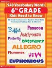 240 Vocabulary Words: 240 Vocabulary Words 6th Grade Kids Need to Know : 24 Ready-to-Reproduce Packets That Make Vocabulary Building Fun and Effective by Linda Ward Beech (2003, Paperback)
