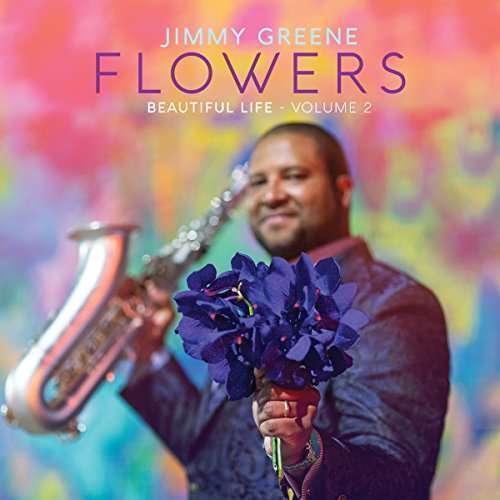 Greene Jimmy - Flores - Beautiful Life Vol Nuevo 2 CD