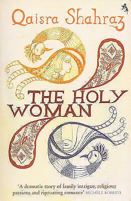 Holy Woman by Qaisra Shahraz (Paperback, 2013)