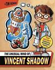The Unusual Mind of Vincent Shadow: The Whizzer Wishbook by Tim Kehoe (Hardback, 2009)