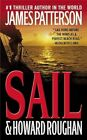 Sail by James Patterson 9780316024600 (hardback 2008)