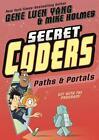 Secret Coders 02: Paths & Portals von Gene Luen Yang (2016, Taschenbuch)