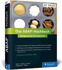 Das ABAP-Kochbuch von Enno Wulff, Udo Tönges, Dennis Goerke, Sascha Seegebarth und Maic Haubitz (2016, Gebundene Ausgabe)