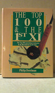 The-Top-100-amp-The-1st-XI-in-Cricket-by-Philip-Derriman