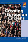 Creating European Citizens by Willem Maas (Paperback, 2007)
