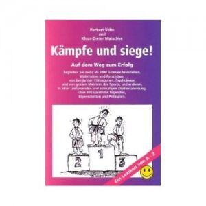 Buch-Kaempfe-und-Siege-Mehr-als-2000-Weisheiten-Wahrheiten-u-Ratschlaege