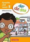 Der die das - Sprache und Lesen 3. Schuljahr. Differenzierungsblock von Petra Hubbert, Kai Stäpeler und Birgit Behle-Saure (2012, Blätter)