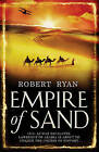 Empire of Sand by Robert Ryan (Paperback, 2008)
