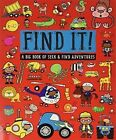 Find It!: A Big Book of Seek and Find Adventures by Thomas Nelson (Paperback / softback, 2015)