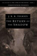The Return of the Shadow: The History of The Lord of the Rings, Part One The Hi