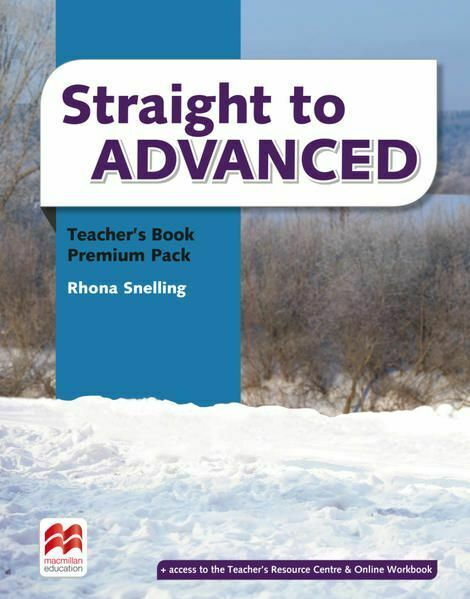 Straight to Advanced Teachers Book Premium with webcode (including Online Workbo - Storton, Richard and Zoltán Rézmüves