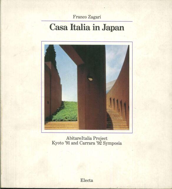 Casa Italia in Japan. [Edizione Italiana e Inglese] - [Electa]